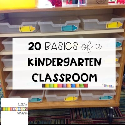 20 Basics for Any Kindergarten Classroom