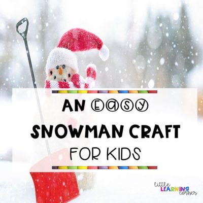 An Easy Snowman Craft for Kids