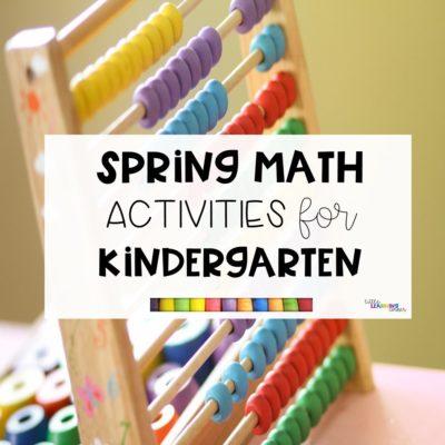Fun Spring Math Activities for Kindergarten