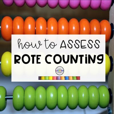 How to Assess Rote Counting