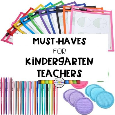 38 Must-Haves for Kindergarten Teachers