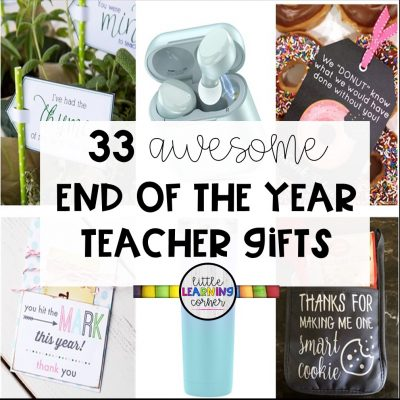 39 Awesome End of Year Teacher Gift Ideas