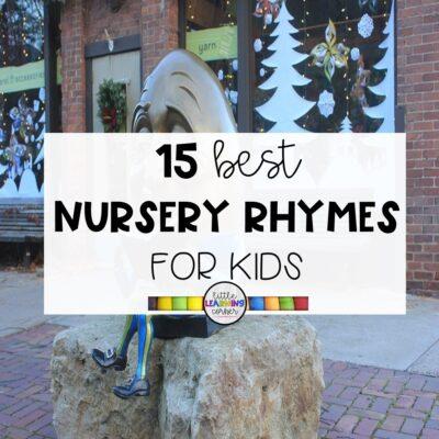 15 Best Nursery Rhymes for Kids