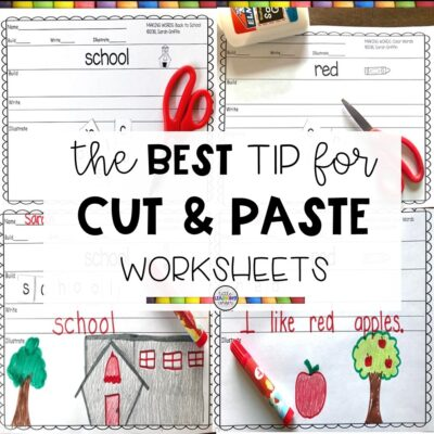 The Best Tip for Cut and Paste Activities