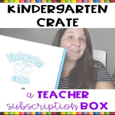 Kindergarten Crate – A Teacher Subscription Box