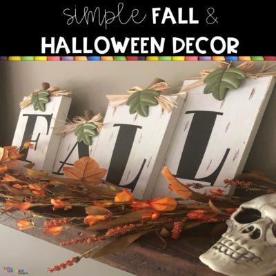Simple Fall and Halloween Decor