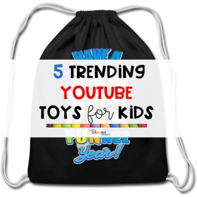 5 Trending YouTube Toys for Kids