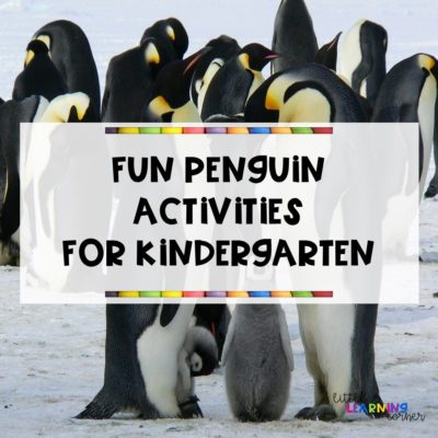 Fun Penguin Activities for Kindergarten (VIDEO)