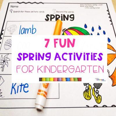 7 Fun Spring Activities for Kindergarten