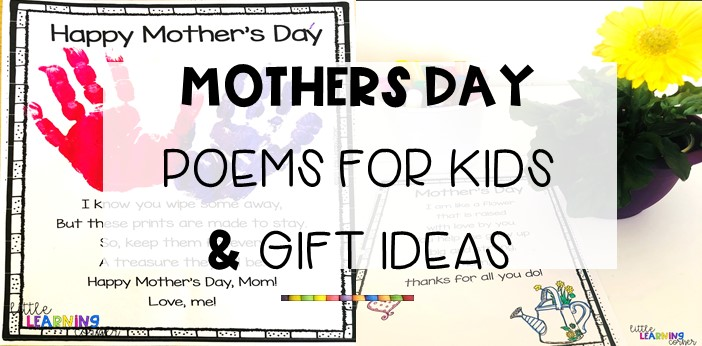 Mothers Day Poems For Kids And Gift Ideas Little Learning Corner