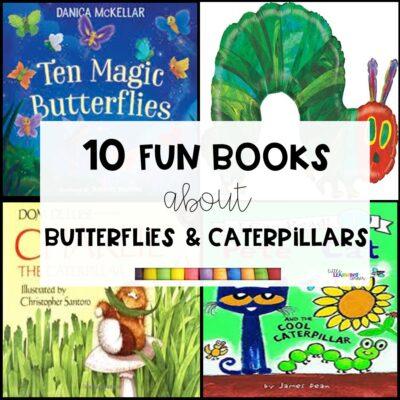 10 Fun Books About Butterflies and Caterpillars
