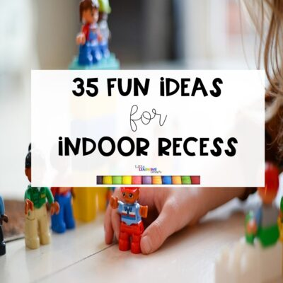 35 Ideas for Indoor Recess Games