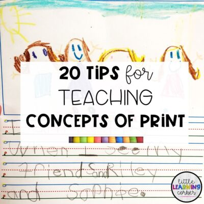 20 Tips for Teaching Concepts of print