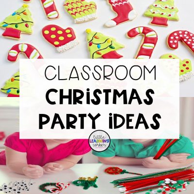 3 Fun Classroom Christmas Party Ideas