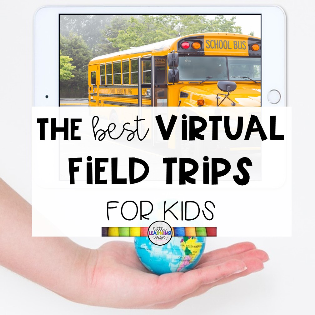 55 Best Virtual Field Trips for Kids