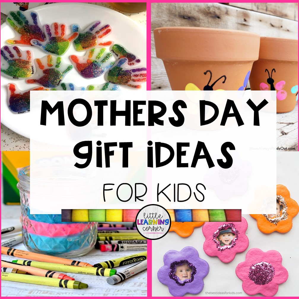 50 Easy Mothers Day Gift Ideas From Kids