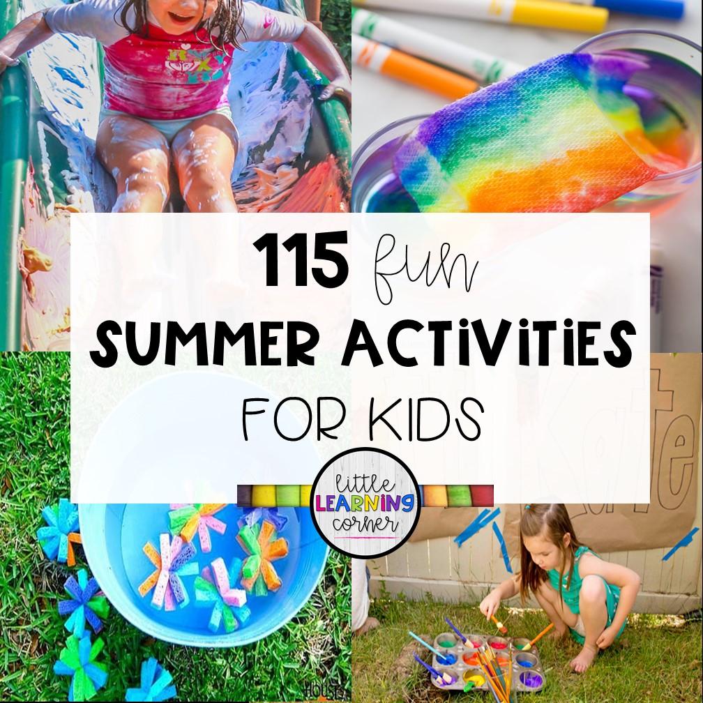 115 Fun Summer Activities for Kids