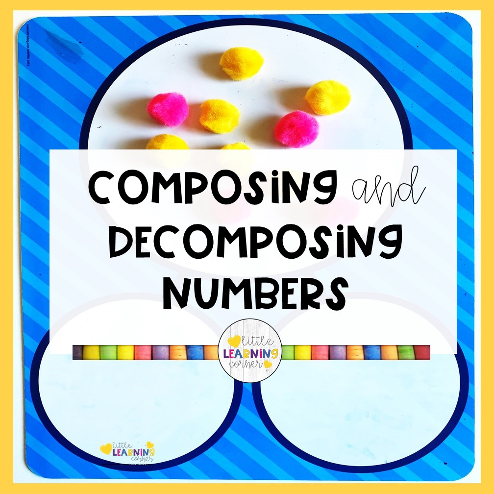 How to Teach Composing and Decomposing Numbers