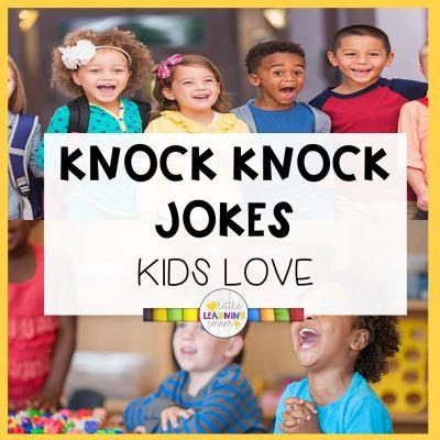 122 Best Knock Knock Jokes Kids Love