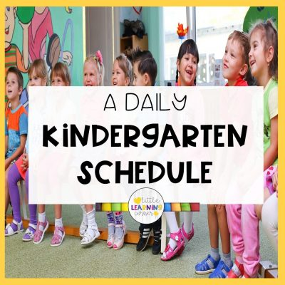 The Best Daily Kindergarten Schedule