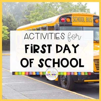 18 Activities for the First Day of School