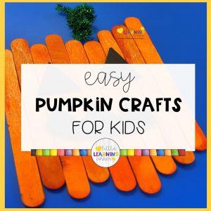 easy-pumpkin-crafts-for-kids-little-learning-corner